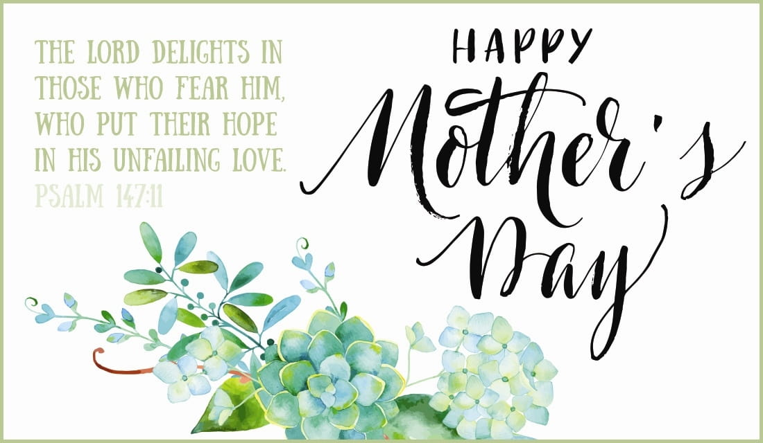 Mothers day ecards beautiful inspiring greeting cards for mom mothers day psalm 14711 m4hsunfo