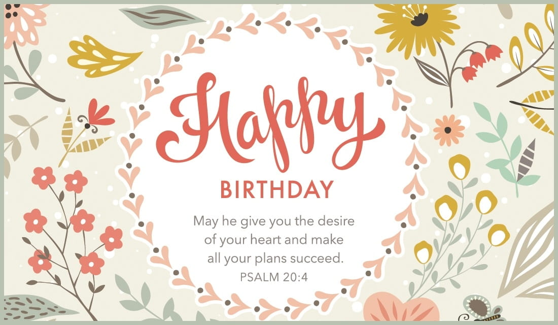 Free Happy Birthday Psalm 204 Ecard Email Free Personalized