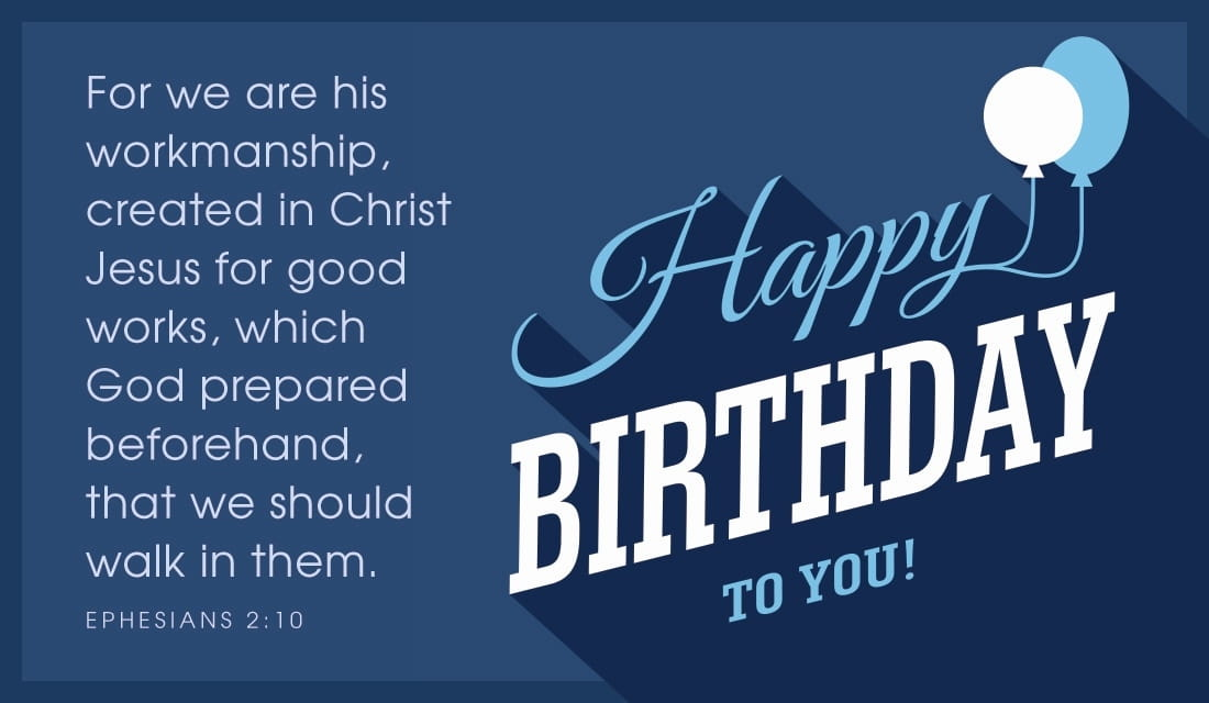 Free Happy Birthday To You Ephesians 2 10 Ecard Email