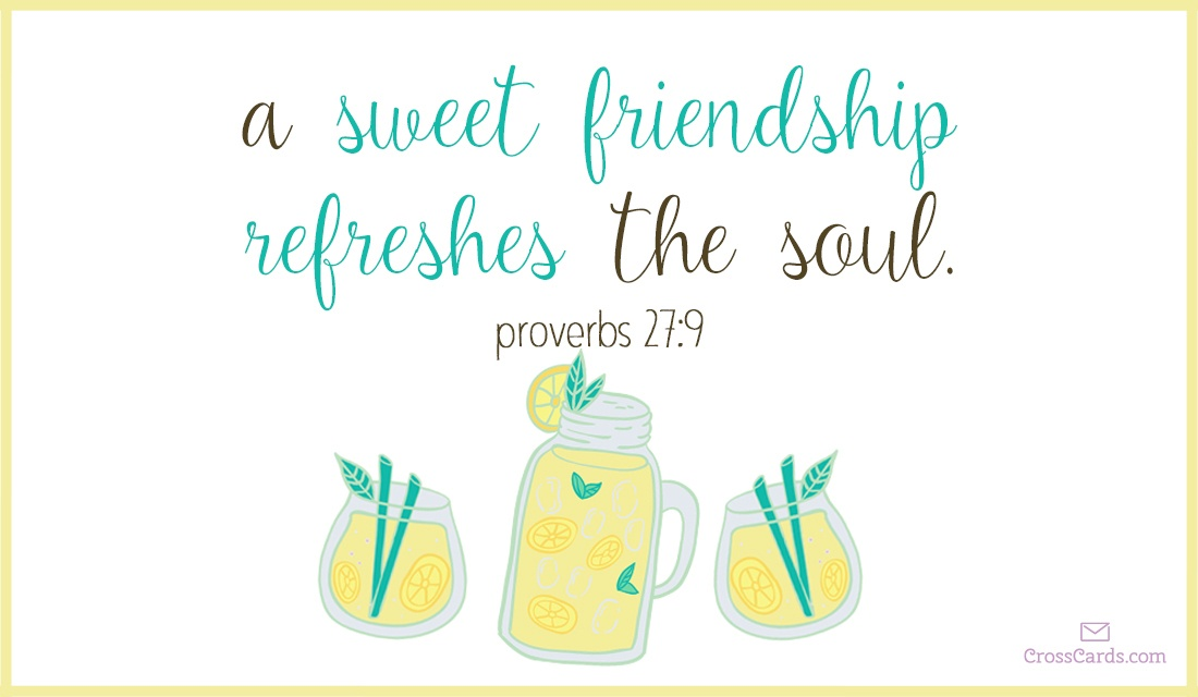 A Sweet Friendship Refreshes the Soul  ecard, online card