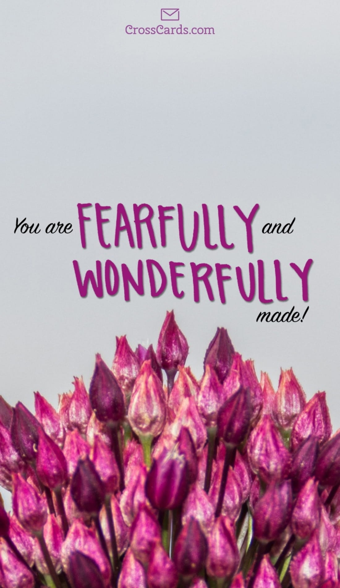 You are Fearfully and Wonderfully Made mobile phone wallpaper