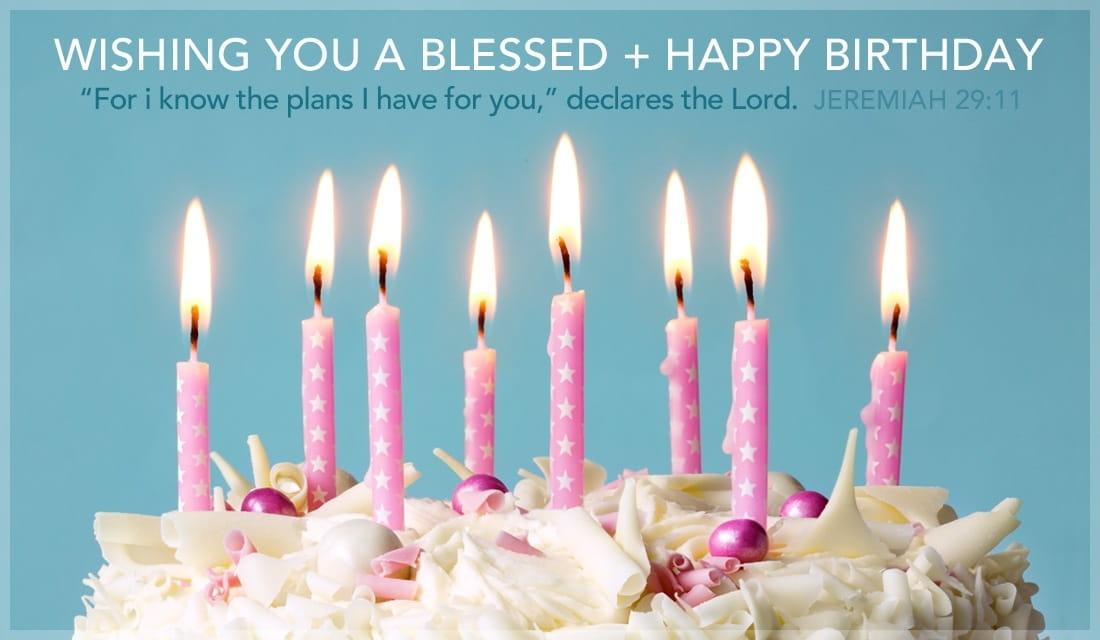 Happy Birthday - Jeremiah 29:11 ecard, online card