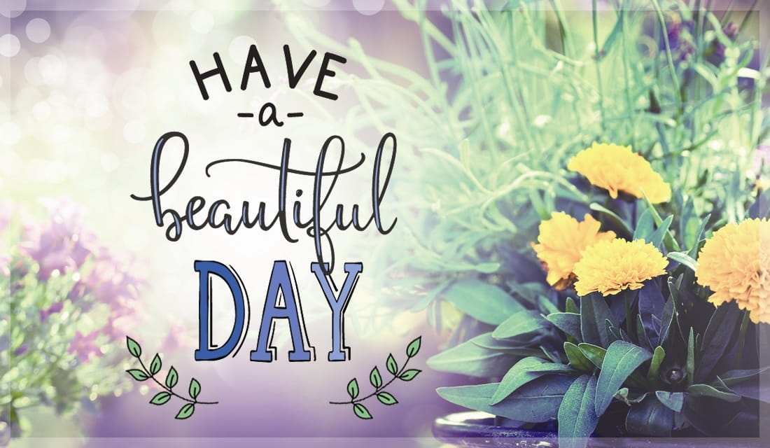 Have a Beautiful Day ecard, online card