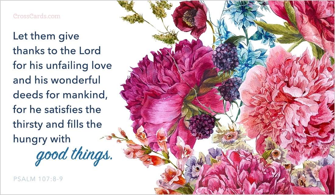 Good Things - Psalm 107:8-9 ecard, online card