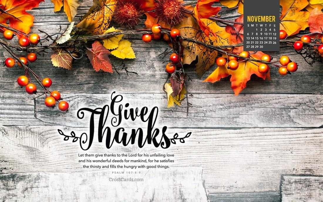 November 2016 - Give Thanks - Psalm 107:8-9 mobile phone wallpaper