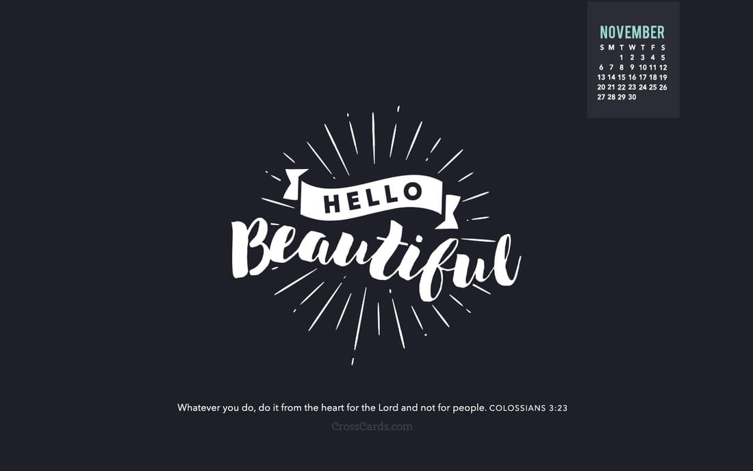 November 2016 - Hello Beautiful mobile phone wallpaper