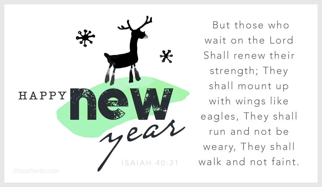 Happy New Year - Isaiah 40:31 ecard, online card