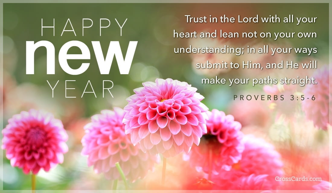 Happy New Year -Proverbs 3:5-6 ecard, online card