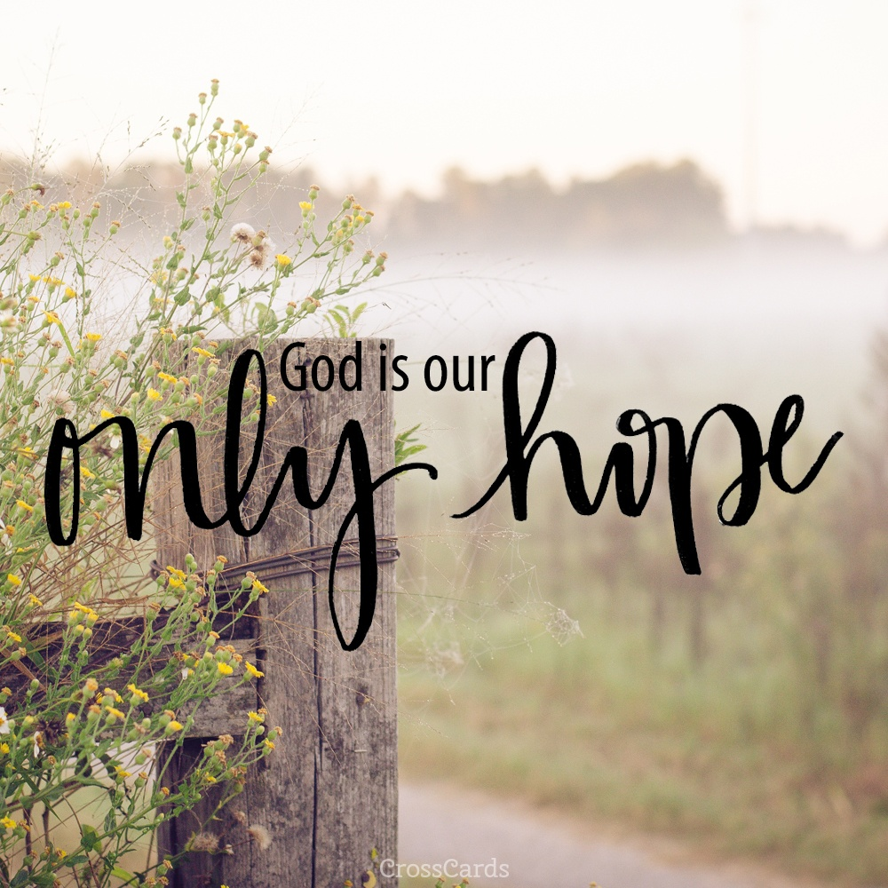 He is My Only Hope ecard, online card