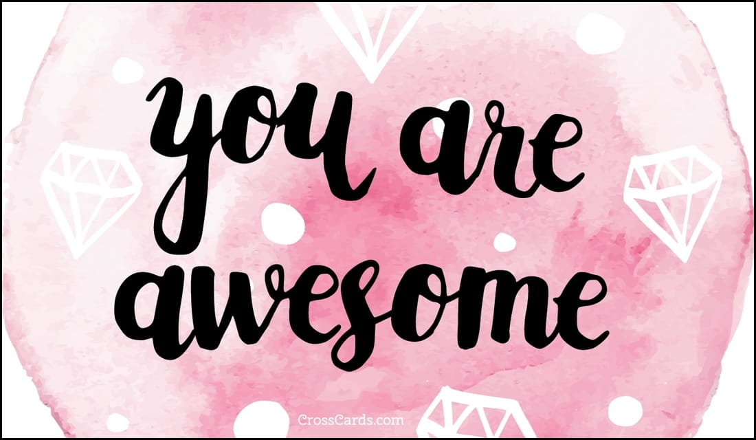 You Are Awesome ecard, online card