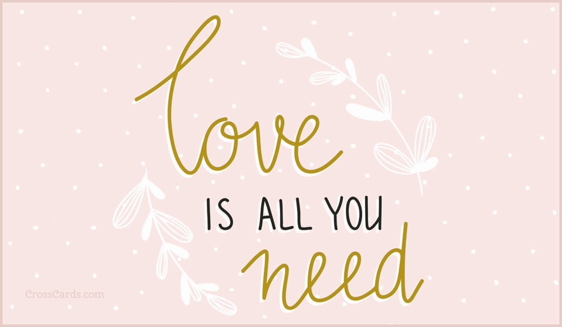 Love is all you need ecard, online card