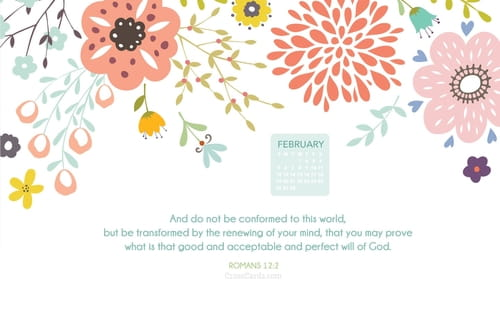 February 2017 Romans 122 Desktop Calendar Free February Wallpaper