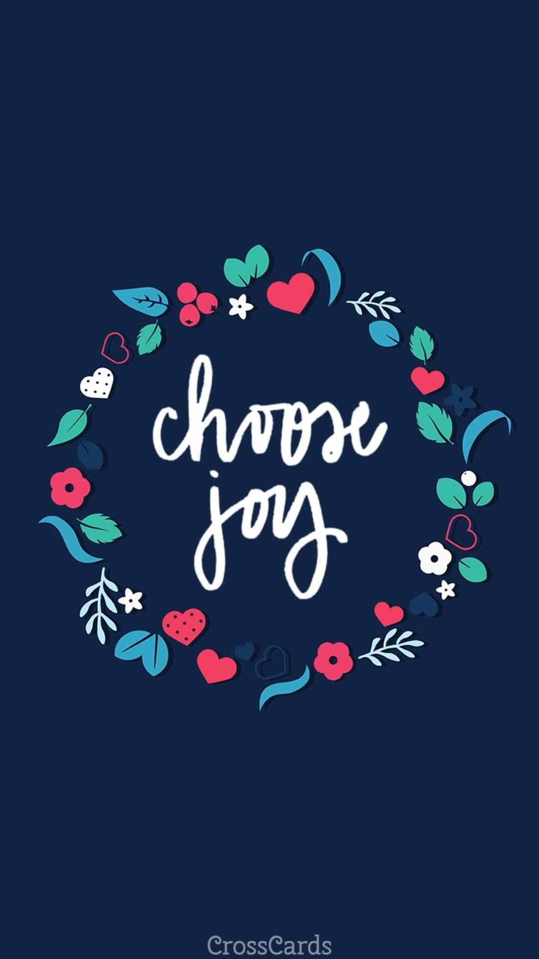 Choose Joy mobile phone wallpaper