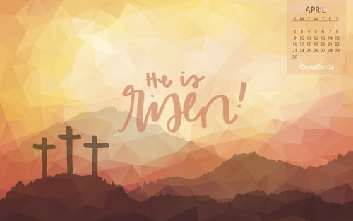 April 2017 - He is Risen! mobile phone wallpaper