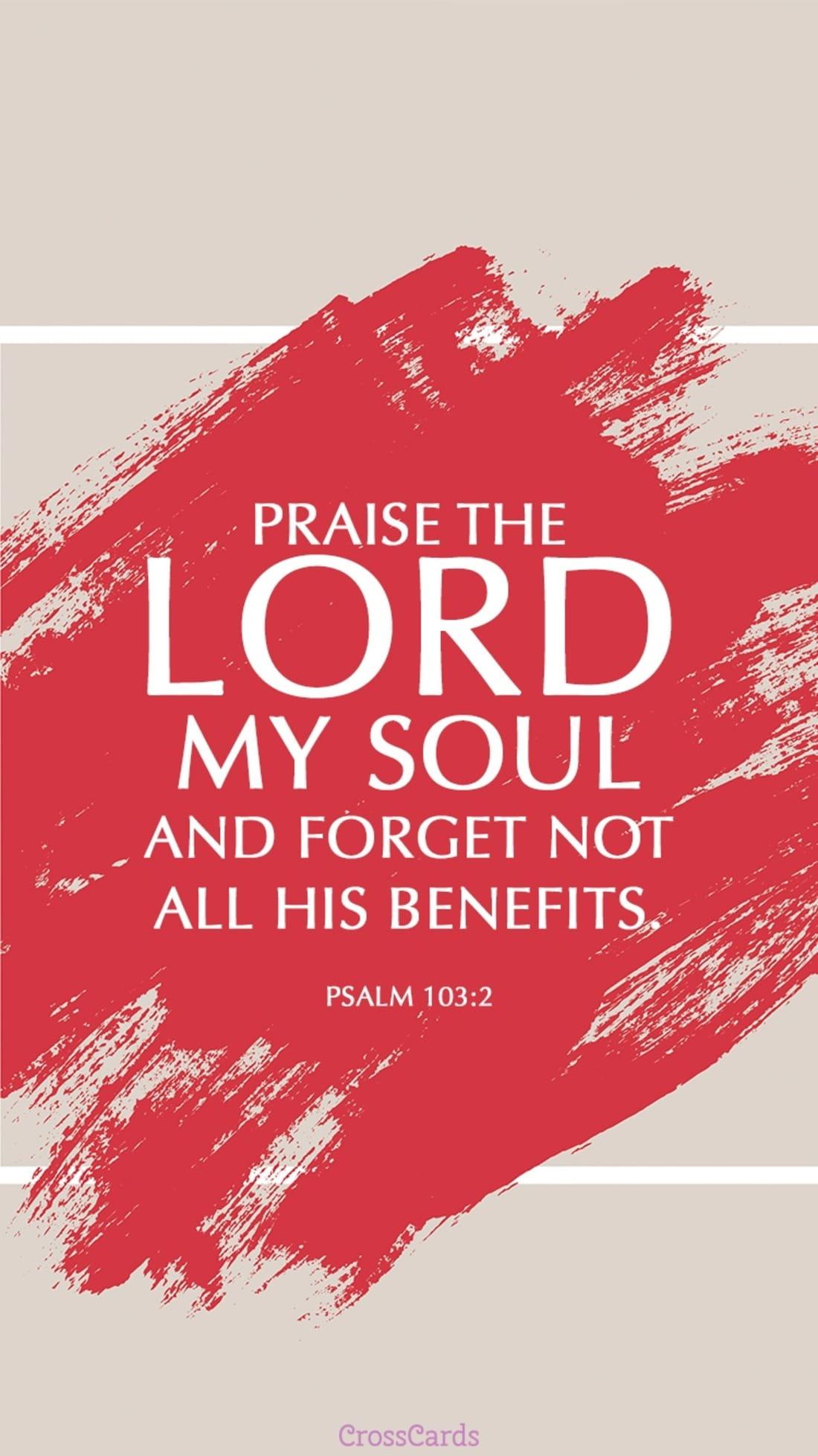 Psalm 103:2 mobile phone wallpaper