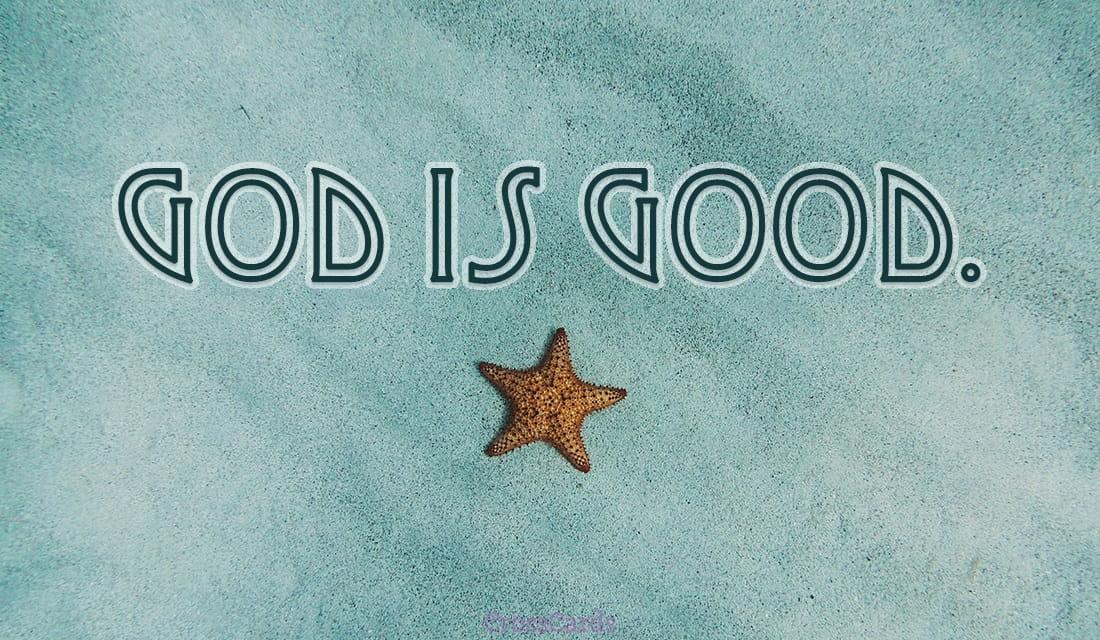 God is Good ecard, online card