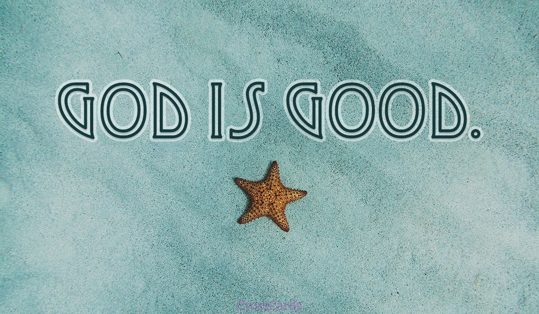 God is Good ecard, online card