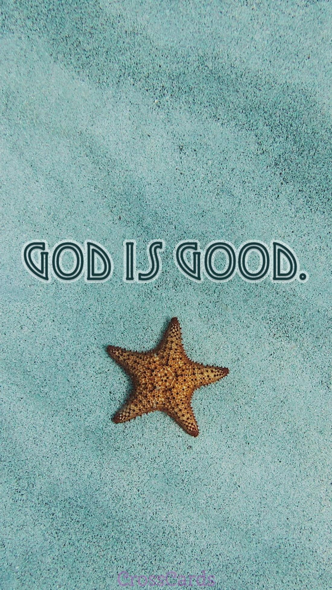 God is Good mobile phone wallpaper