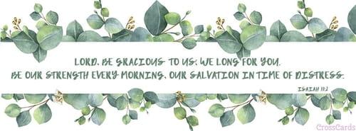 Isaiah 33:2 mobile phone wallpaper
