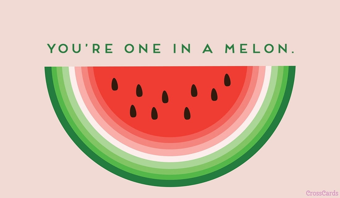 One in a Melon ecard, online card