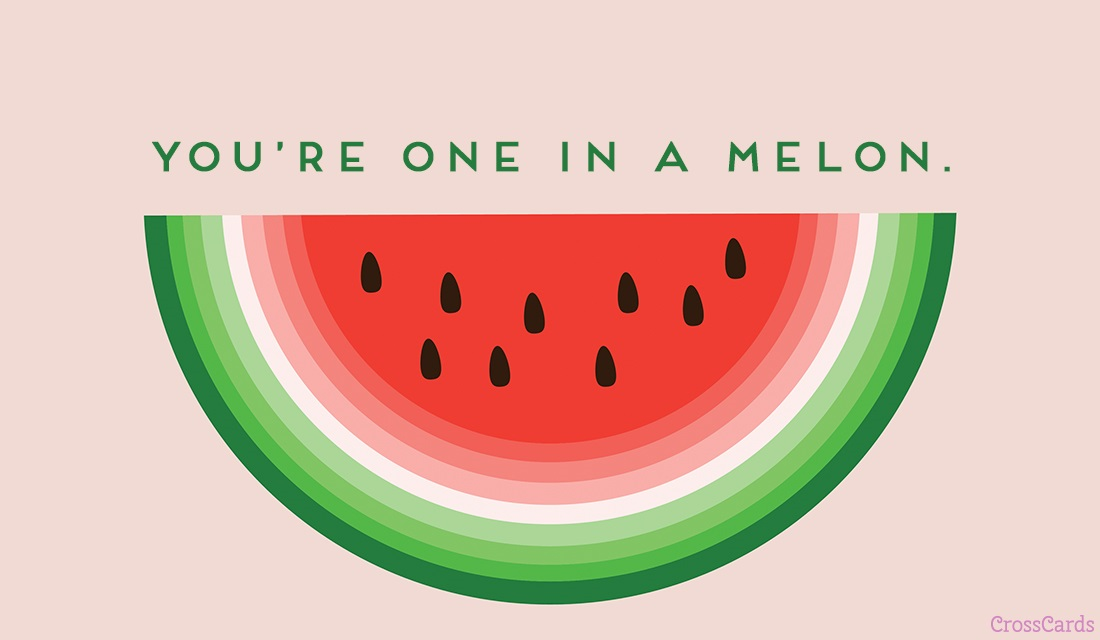 One in a Melon ecard, online card