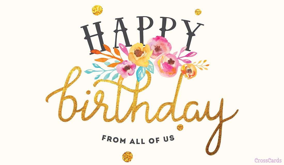 Happy Birthday From All Of Us Ecard Online Card