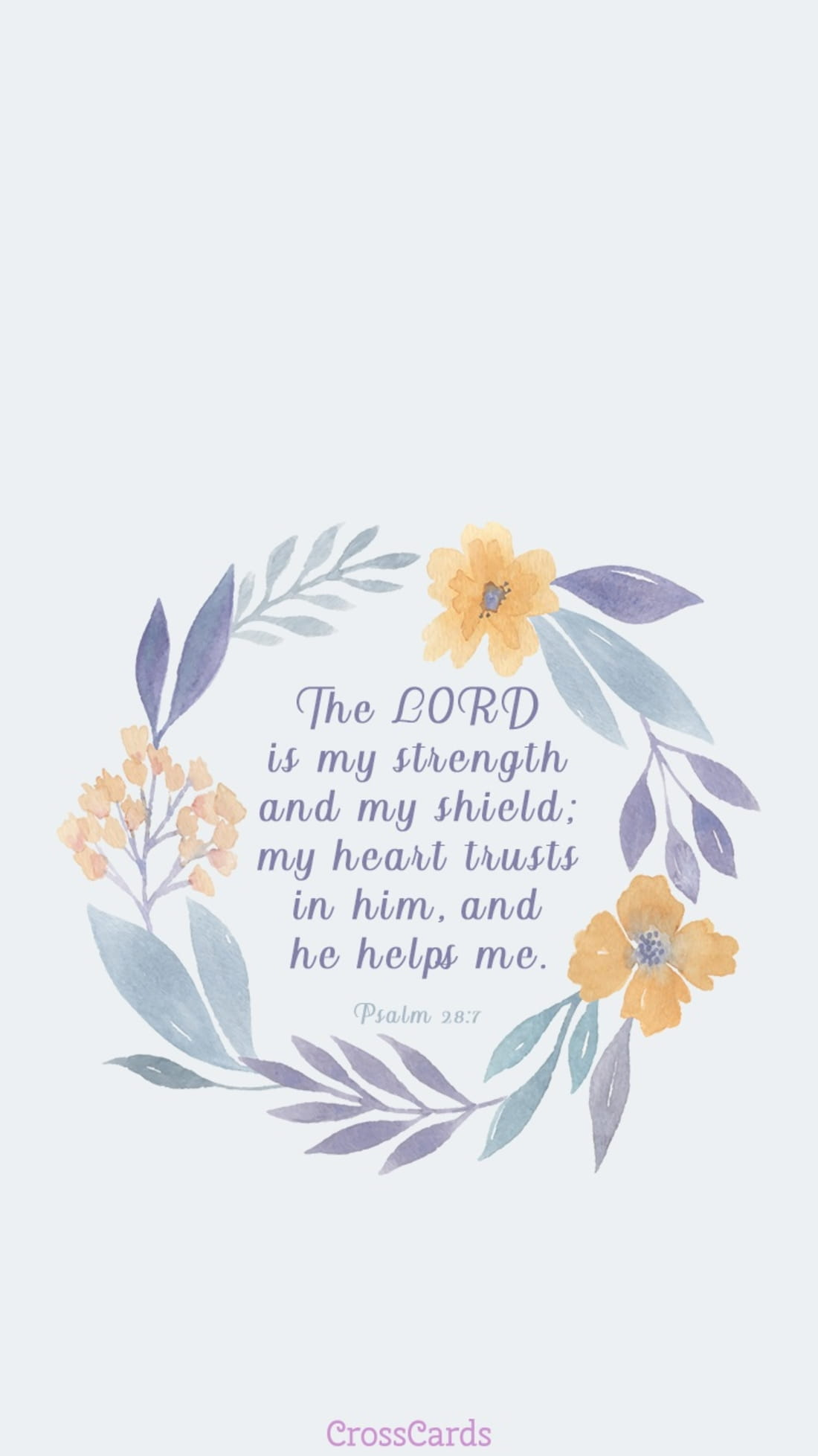 Psalm 28:7 mobile phone wallpaper