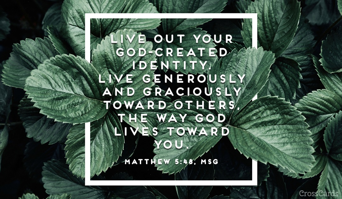 Matthew 5:48, MSG ecard, online card