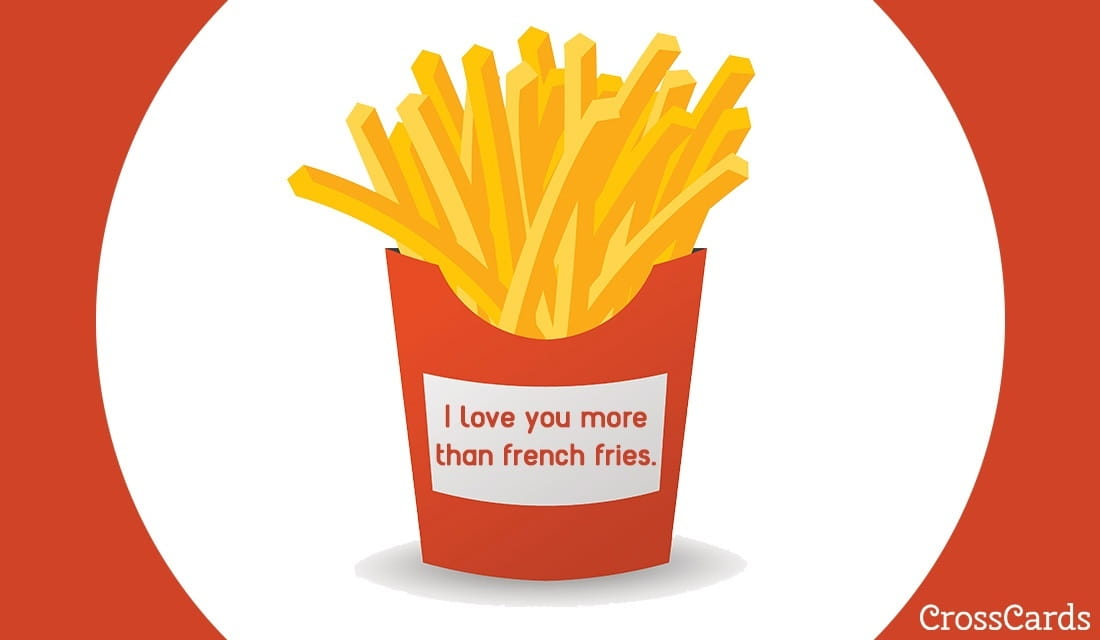 Happy French Fries Day! (7/13) ecard, online card