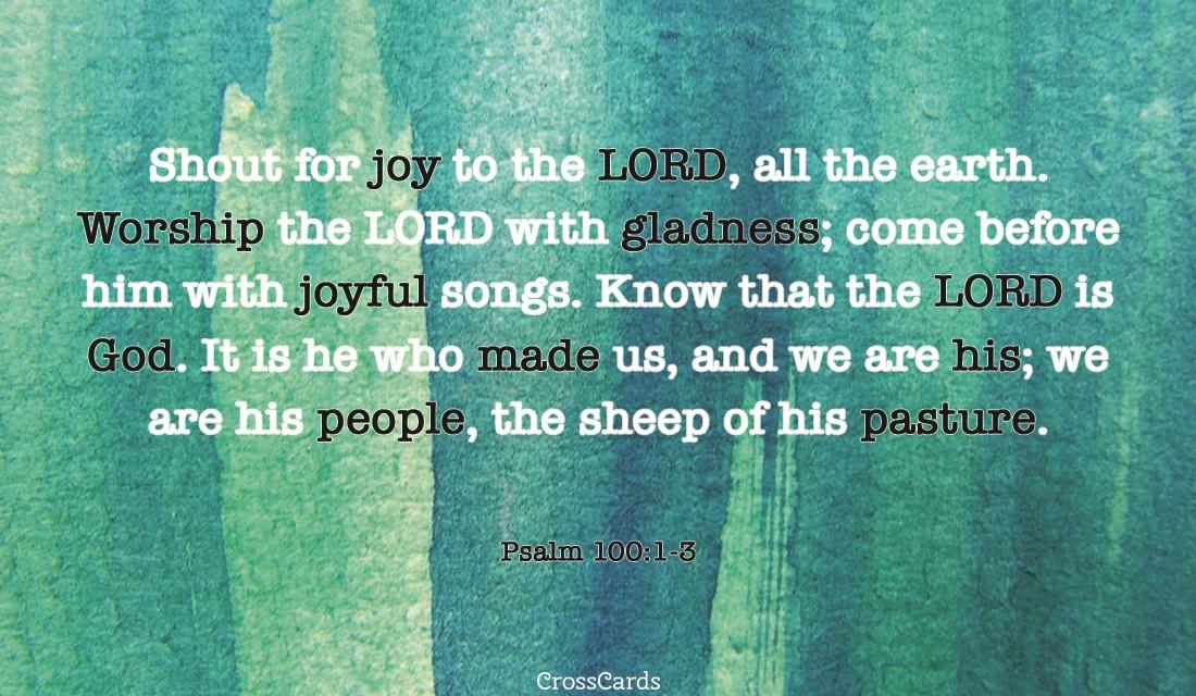 Psalm 100:13 ecard, online card