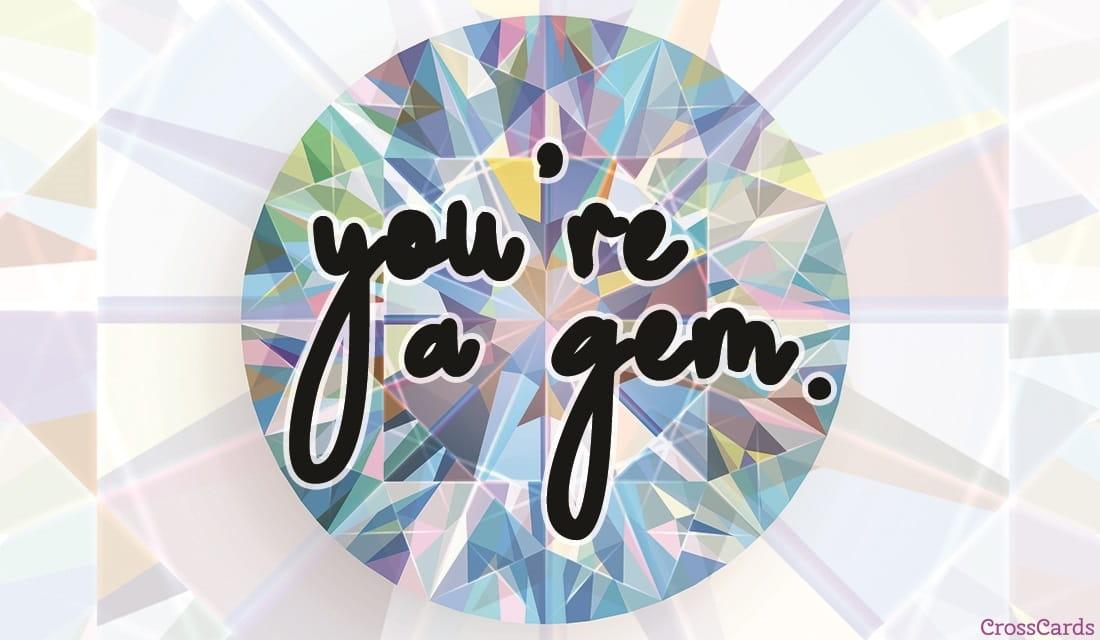 You're a Gem ecard, online card
