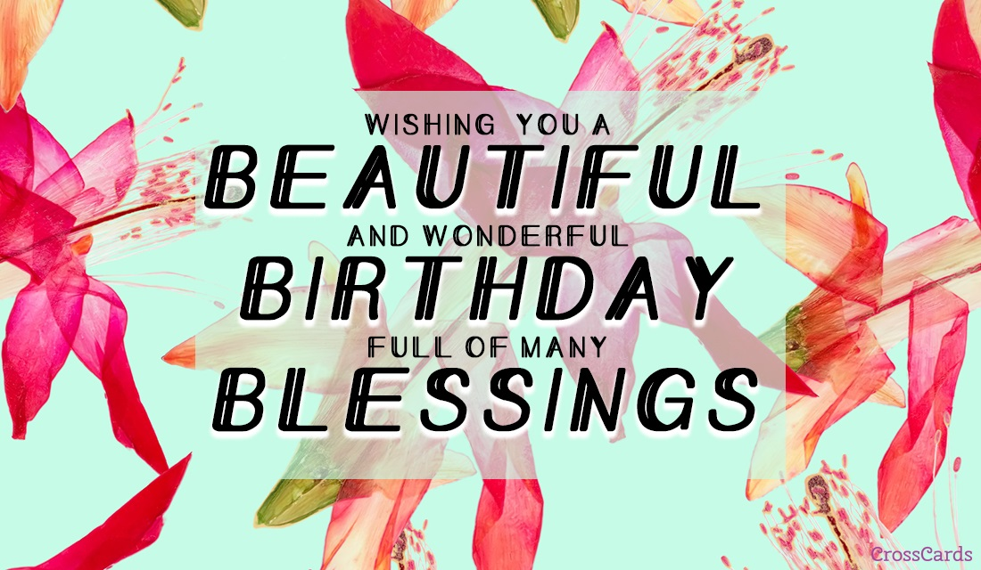 Beautiful Birthday Blessings Ecard Online Card