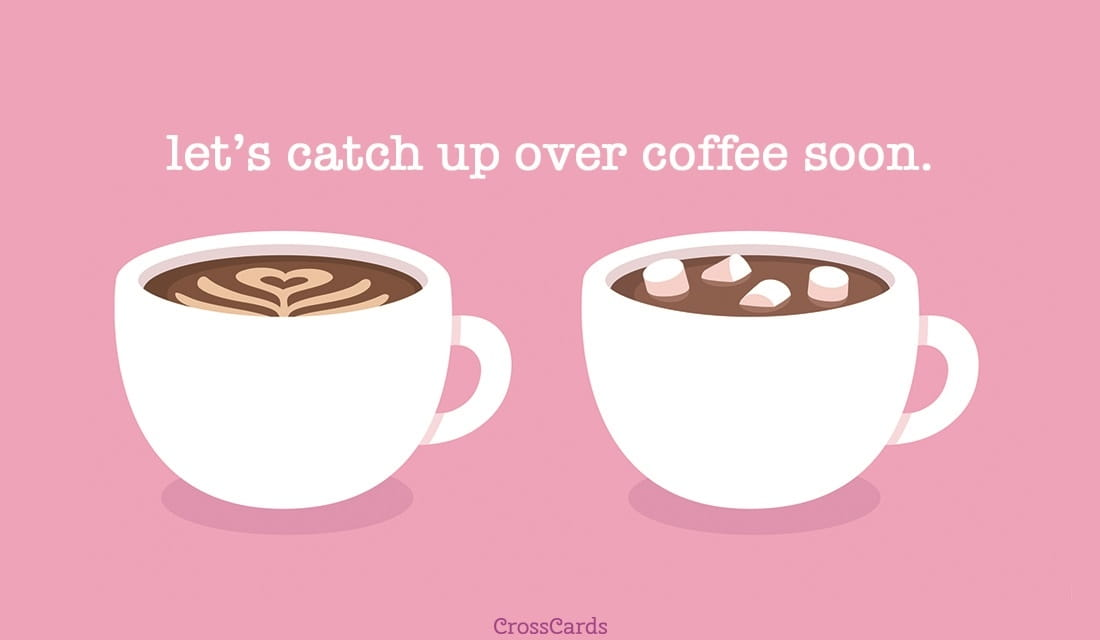 Coffee Catch Up ecard, online card