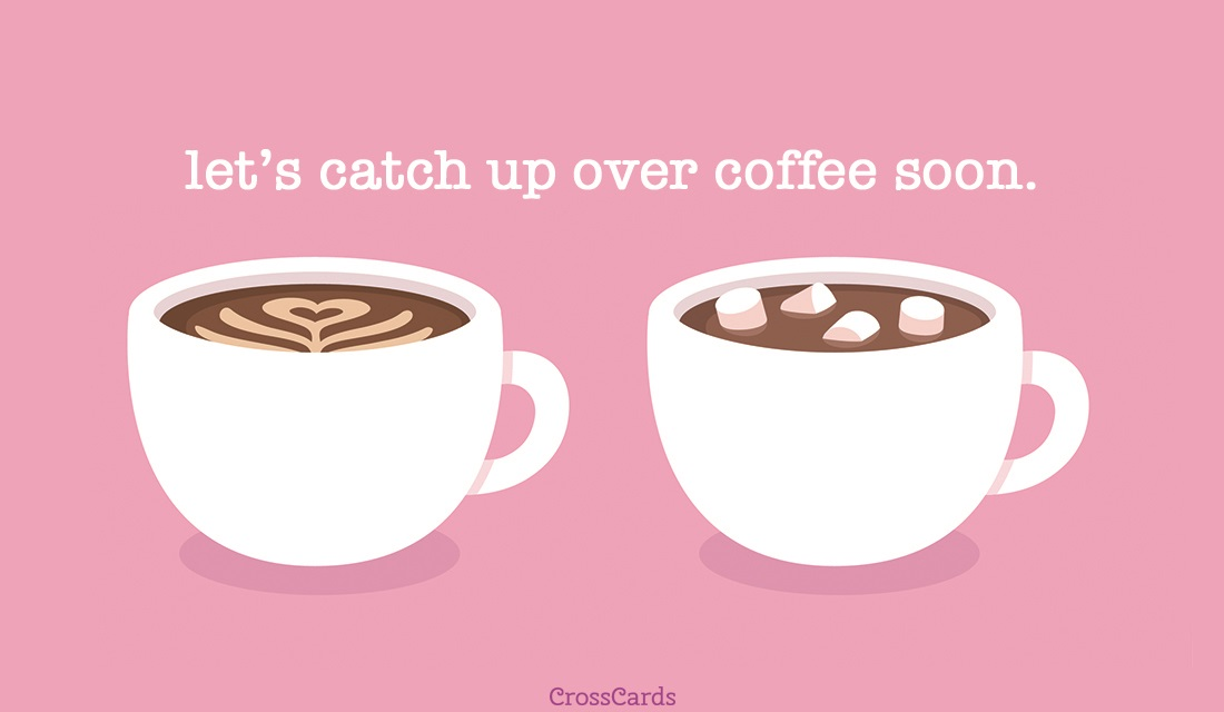 Coffee Catch Up ecard, online card