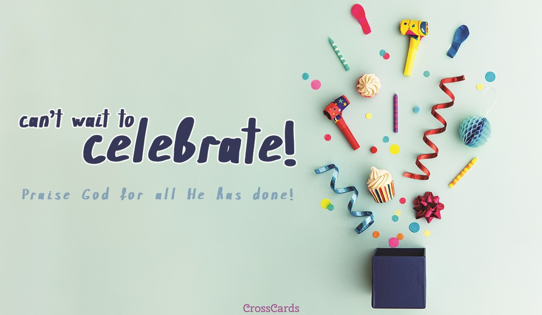 Can't Wait to Celebrate ecard, online card