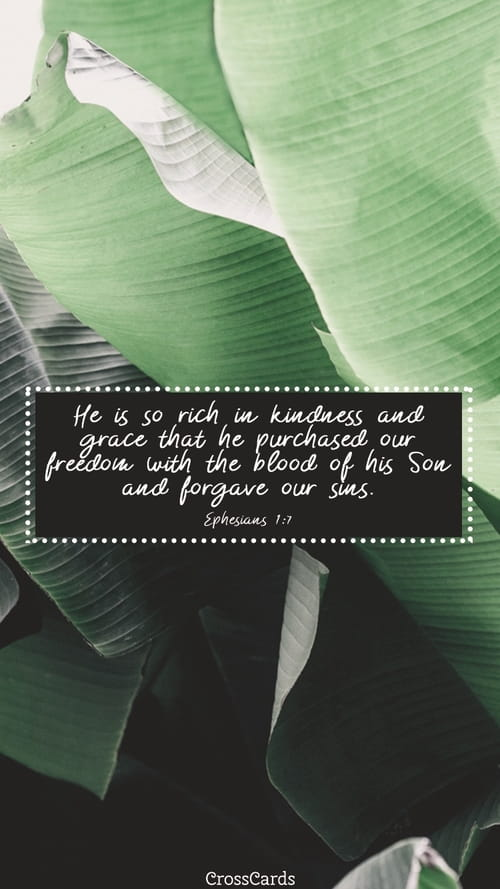 Ephesians 1:7 mobile phone wallpaper