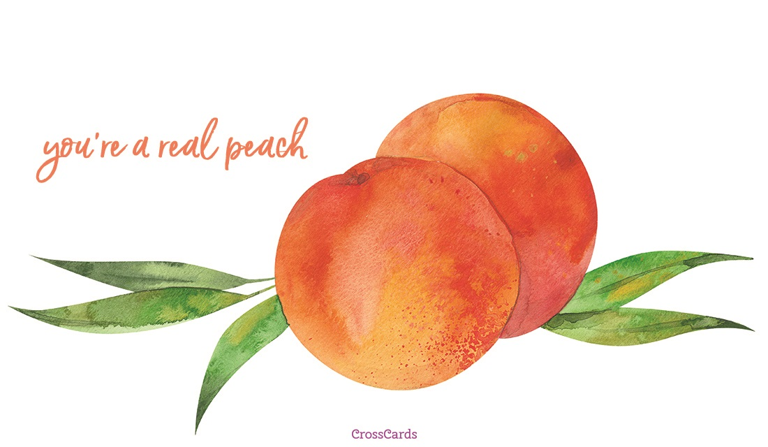 Happy Eat a Peach Day! (8/22) ecard, online card