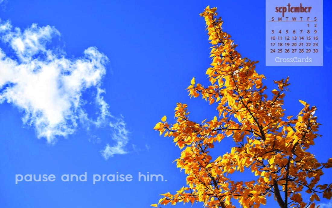 September 2017 - Pause and Praise mobile phone wallpaper