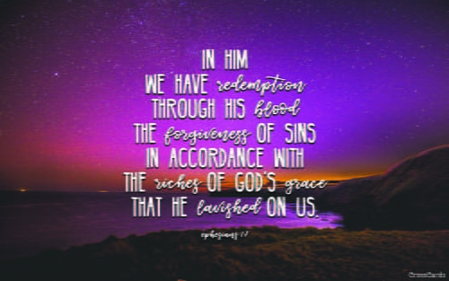 Ephesians 1:7 mobile phone wallpaper