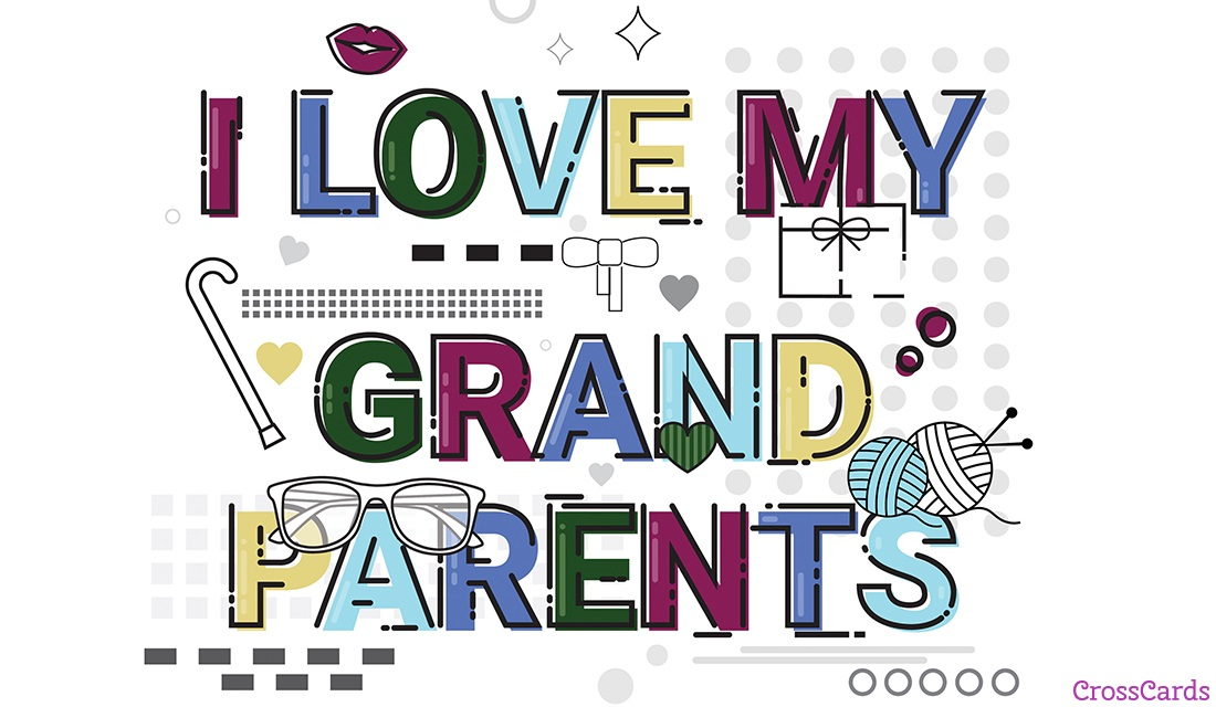 I Love My Grandparents (9/10) ecard, online card