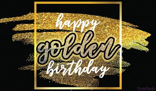 Happy Golden Birthday! ecard, online card