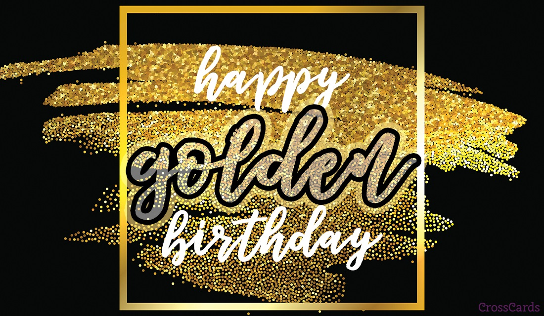 Happy Golden Birthday! ecard, online card