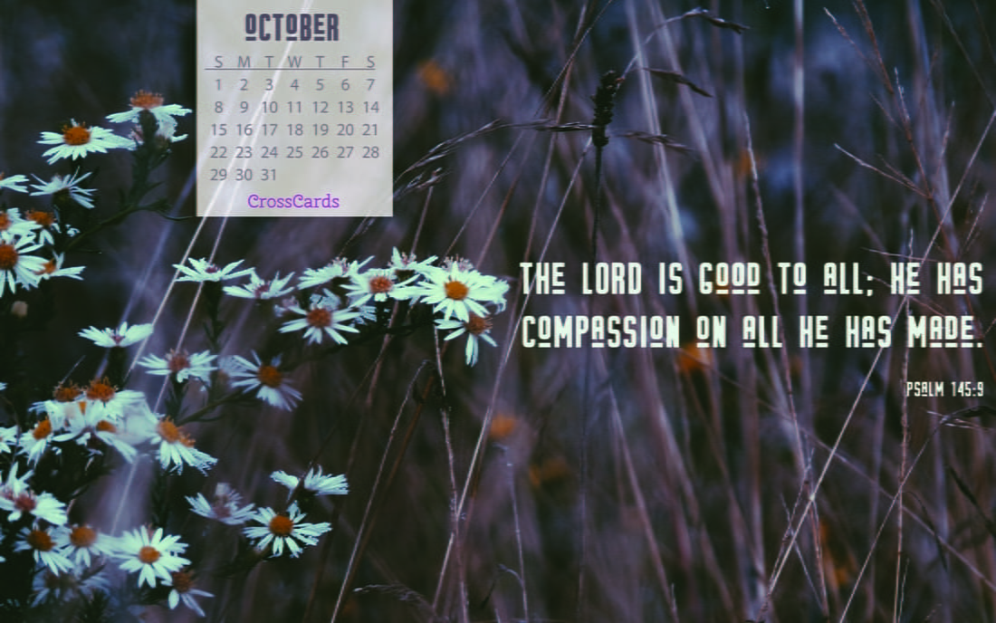 October 2017 - Psalm 145:9 mobile phone wallpaper