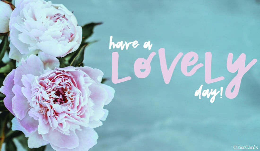 Free Have A Lovely Day Ecard Email Free Personalized