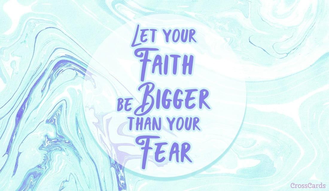 Faith > Fear ecard, online card