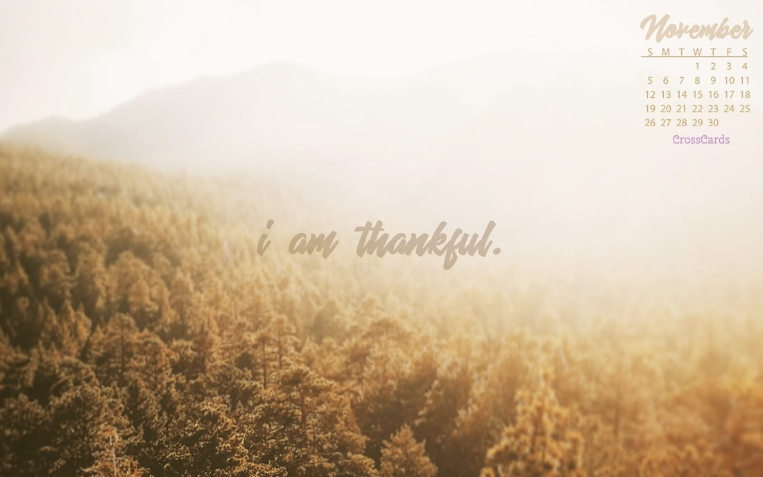 November 2017 - I Am Thankful mobile phone wallpaper
