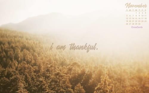 November 2017 - I Am Thankful mobile phone wallpaper