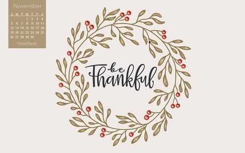 November 2017 - Be Thankful mobile phone wallpaper