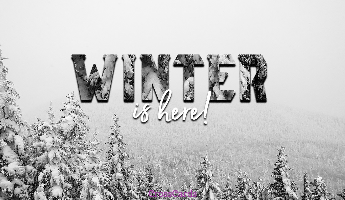 Winter is Here ecard, online card