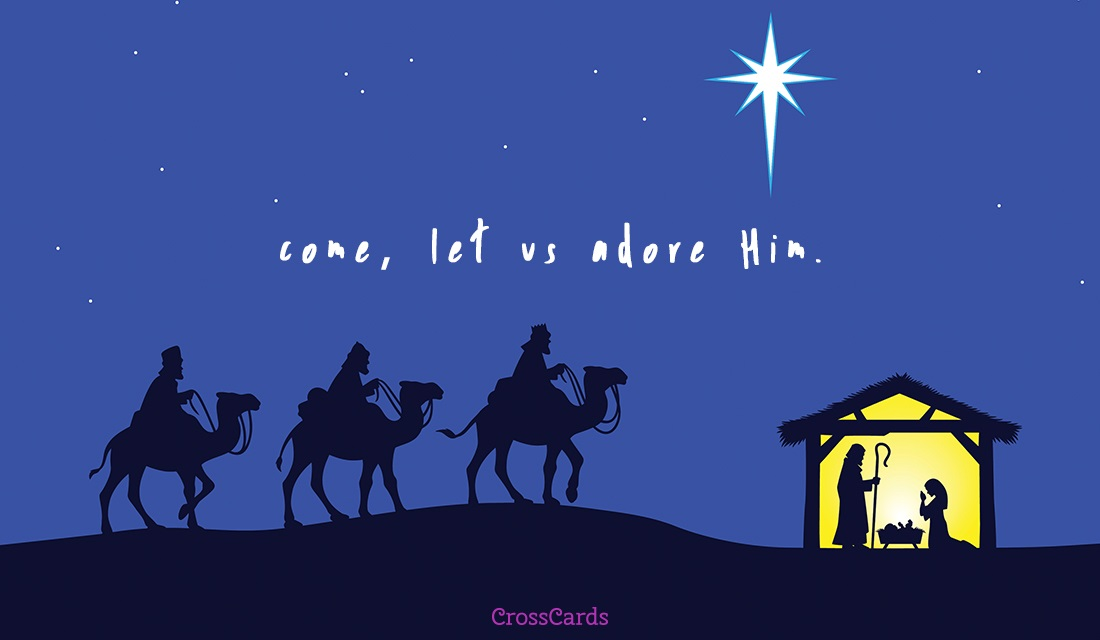 come let us adore him ecard online card - Free Ecards Christmas